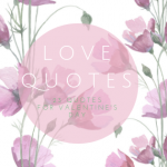 Best Quotes and Sayings About Love for Valentine's Day