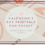 Introducing The Printable Valentine's Day Fun Packet