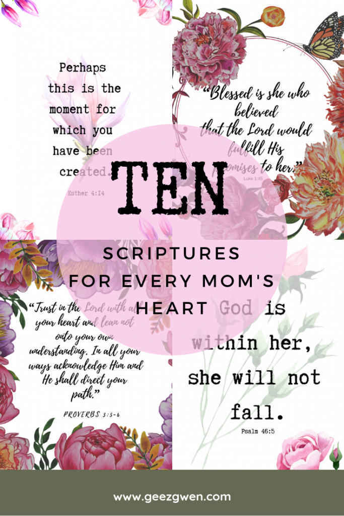 Ten Encouraging Verses fir Moms