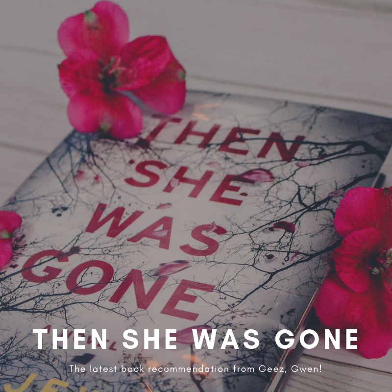 Book Recommendation for Then She Was Gone
