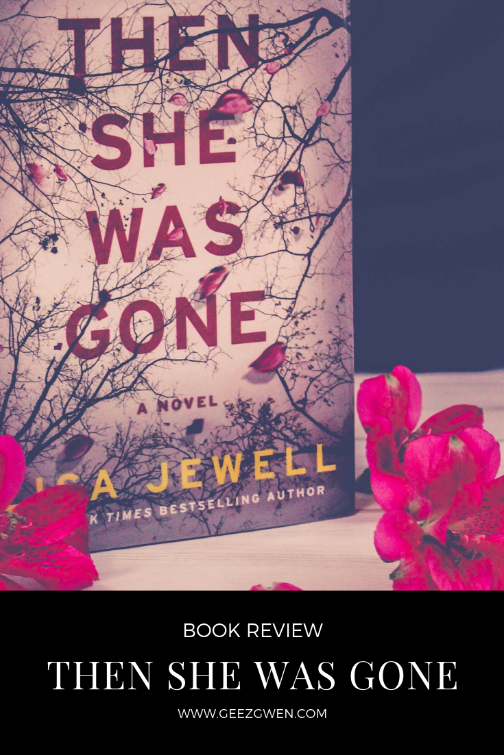 Book Review Then She Was Gone