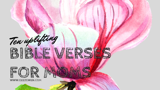 Ten Uplifting and Encouraging Bible Verses for Women