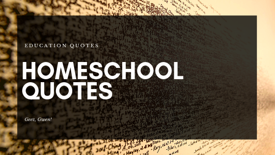 Best Homeschool Quotes