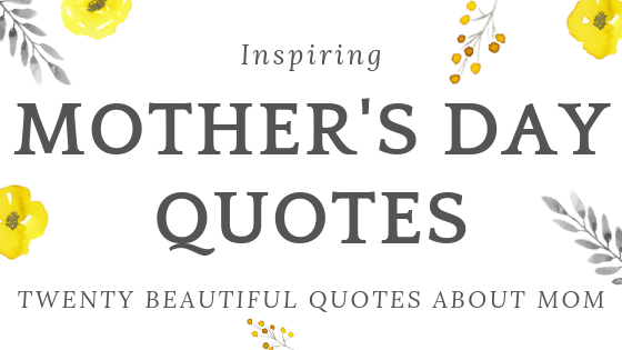 mothers day sayings Archives - Geez, Gwen!