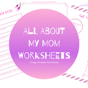 All About My Mom Worksheets