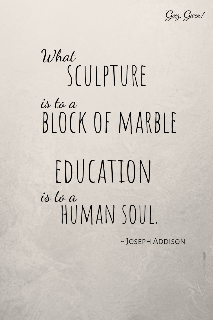 Joseph Addison Teacher Appreciation Quote