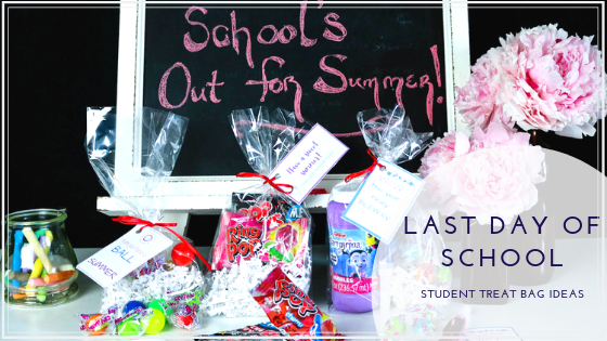 Last Day of School Student Gift Bag Ideas