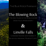 Blowing Rock and Linville Falls Adventure