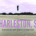 Sightseeing And Tourist Attractions In Charleston, SC