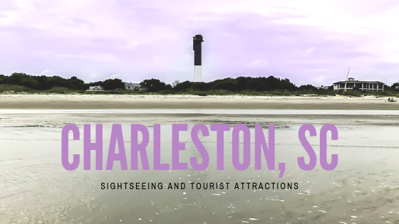 Charleston South Carolina Tourist Attractions