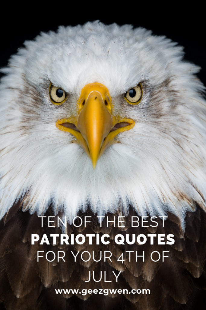 Ten Quotes for The Fourth of July