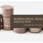 Deals and Discounts Every Homeschooling Family Should Know About