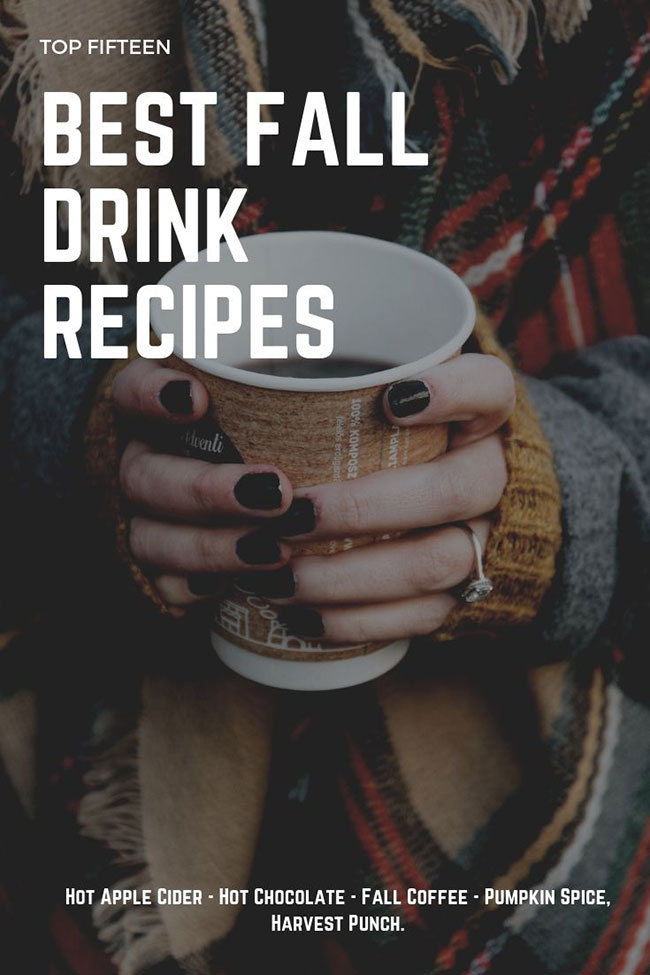 Best drink recipes for Fall and Winter