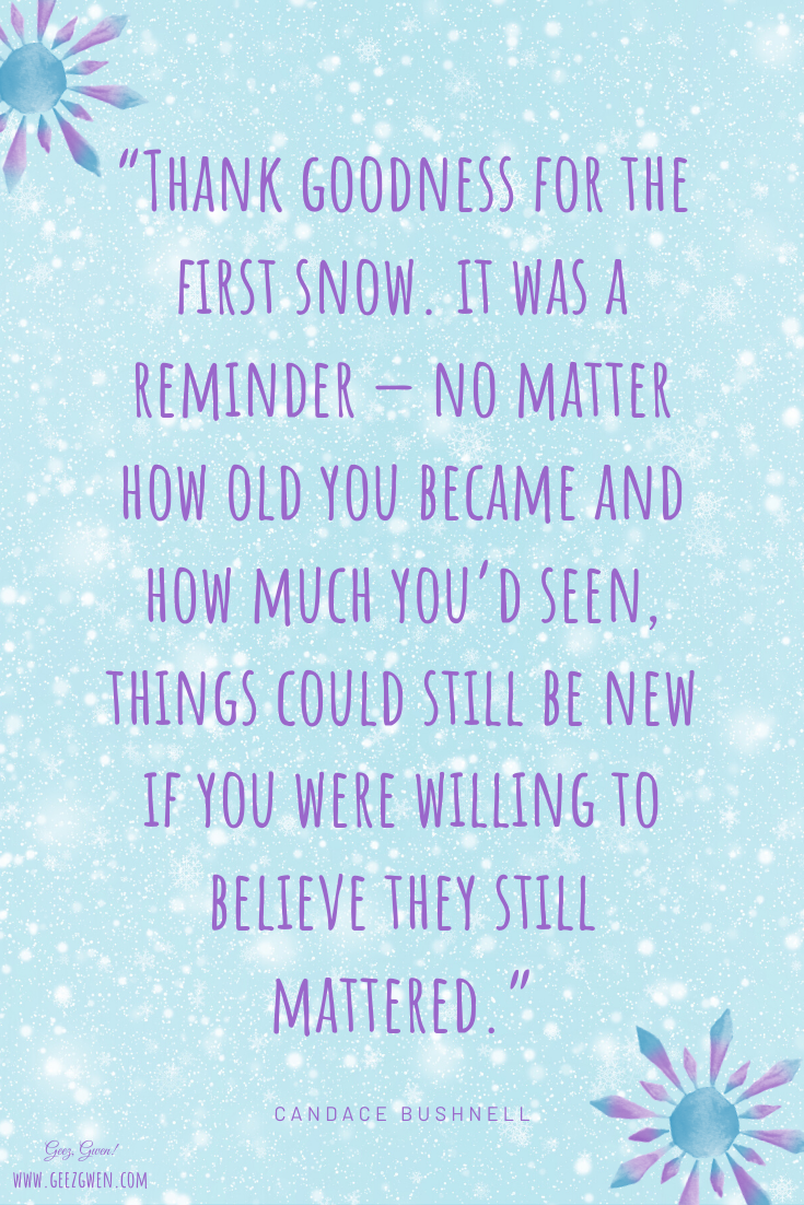 Quote about first snow fall