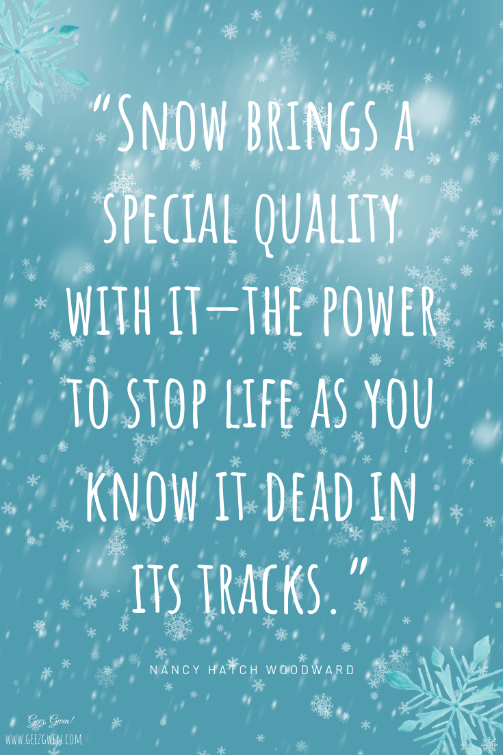 Snow Brings Snowglobe Quote
