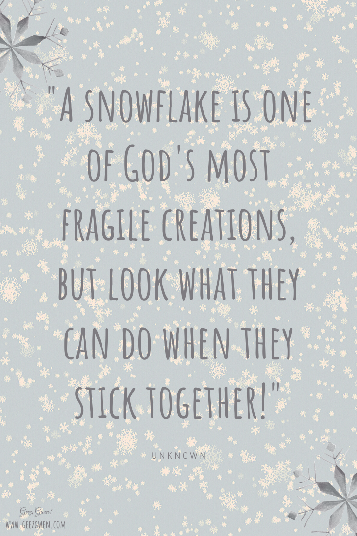 Snowflake Quotes and Sayings