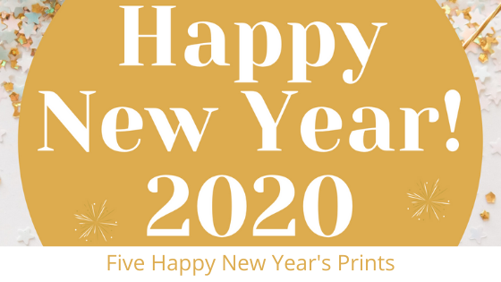 Happy New Years Prints