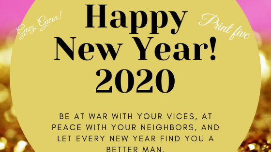 Happy New Year Print 2020 with Better Man Quote from Benjamin Franklin