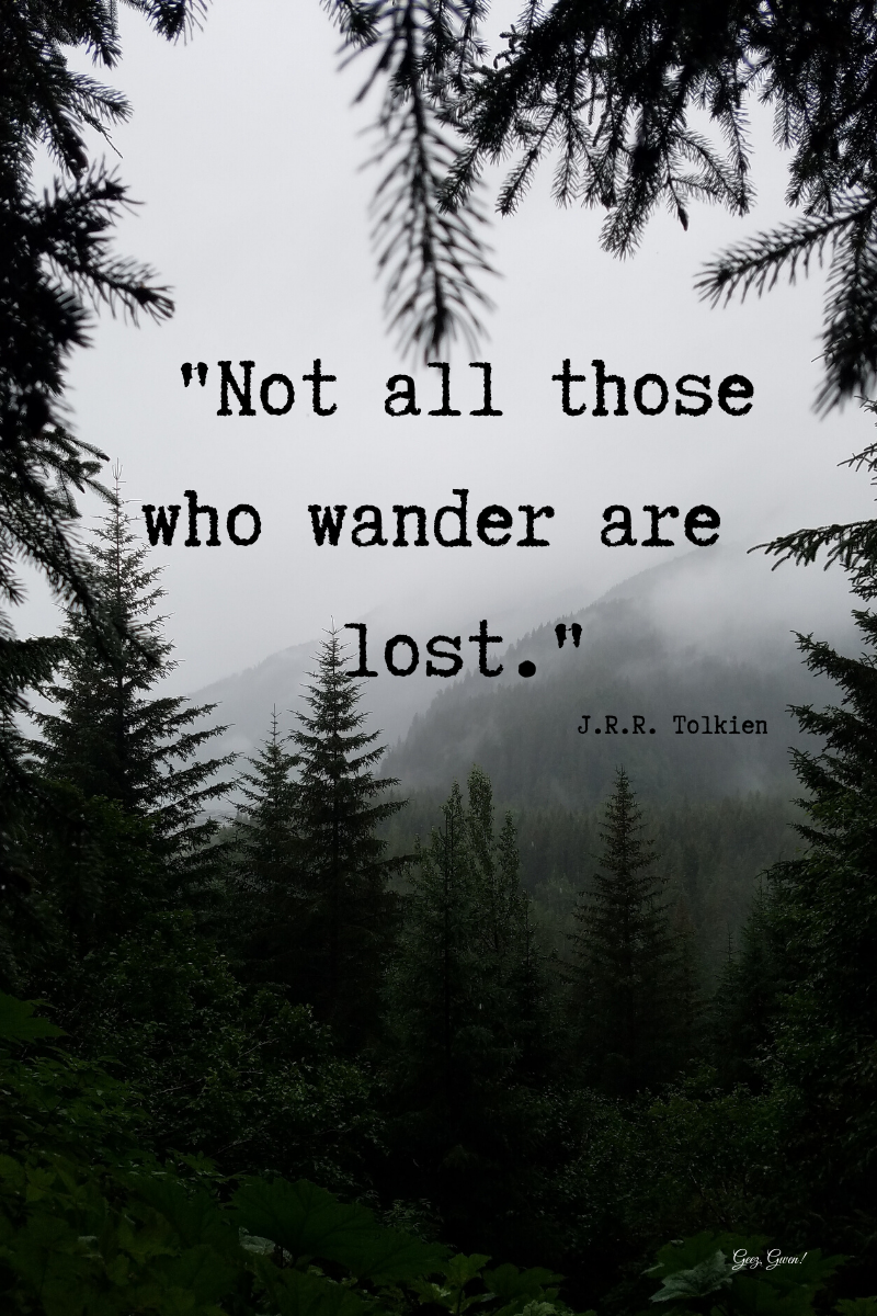 Tolkien Quote for Explorers
