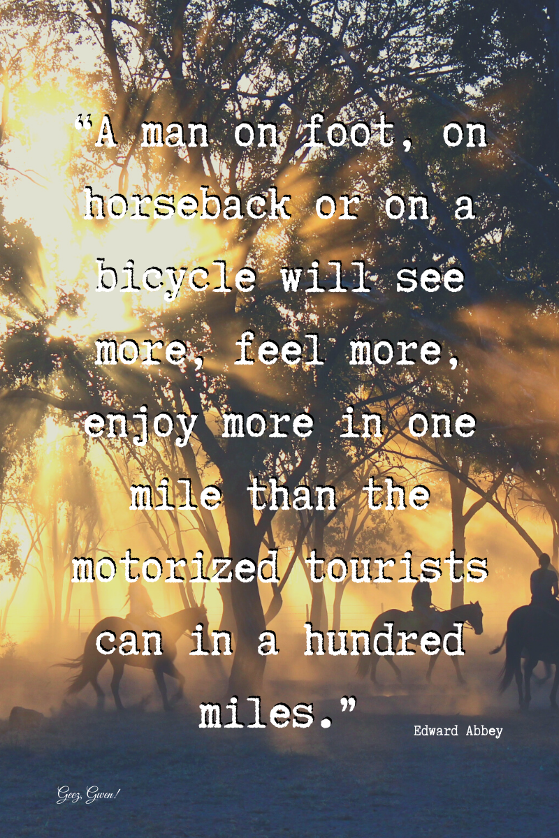 Quote for Explores - Walk, Bike, or Horseback Ride