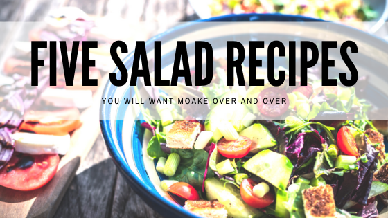 Five great salad recipes