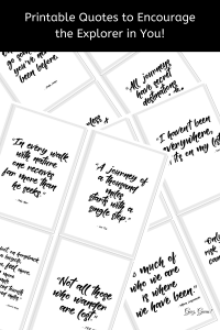 12 Printable Quotes To Encourage The Explorer In You