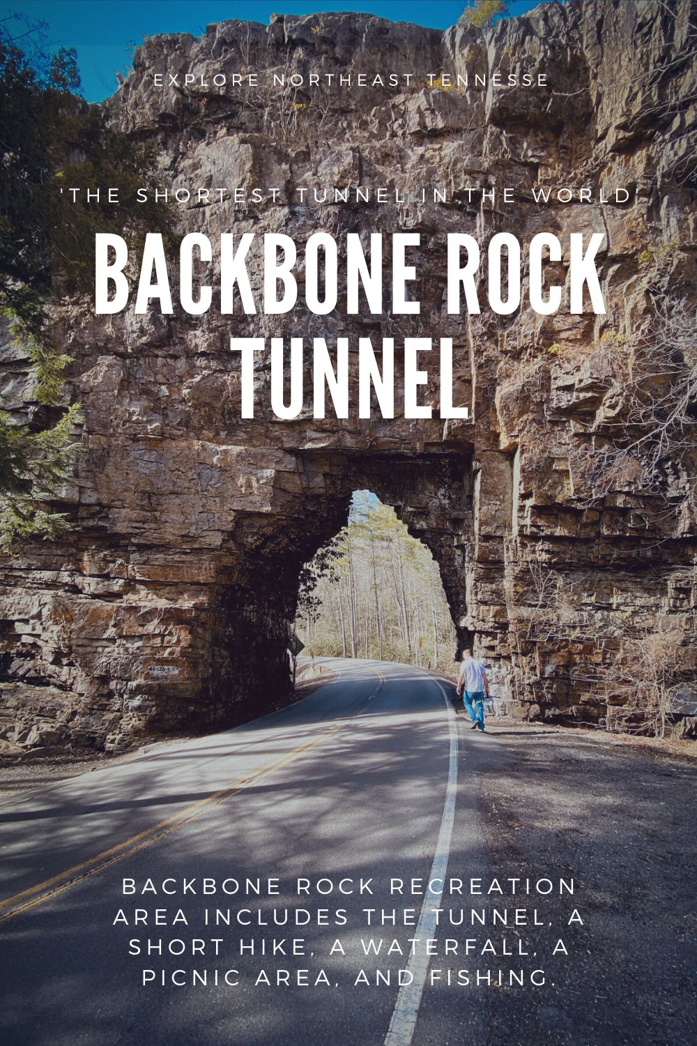 Backbone Rock Tunnel and Recreation Area