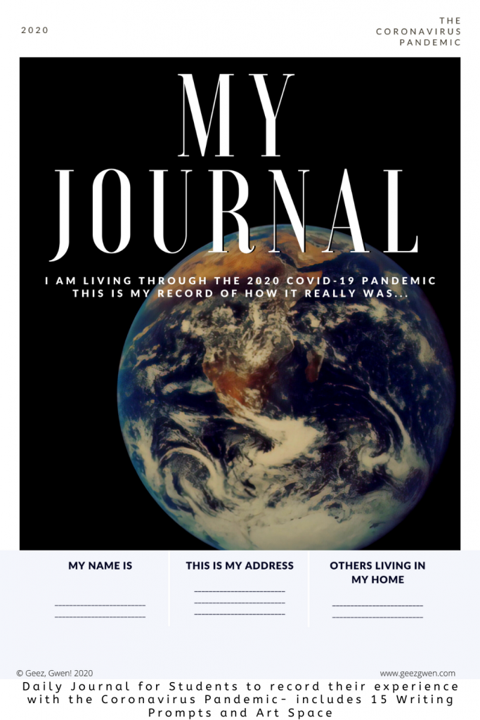 My Journal - Create a Record of Your Personal Experience with the 2020 Coronavirus Pandemic. Includes 15 Writing Prompts as well as art space.