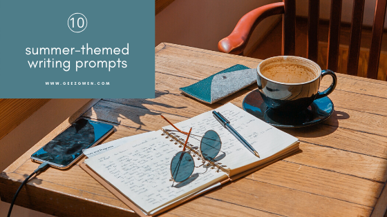 10 Summer Writing Prompts for reflective journaling through summer
