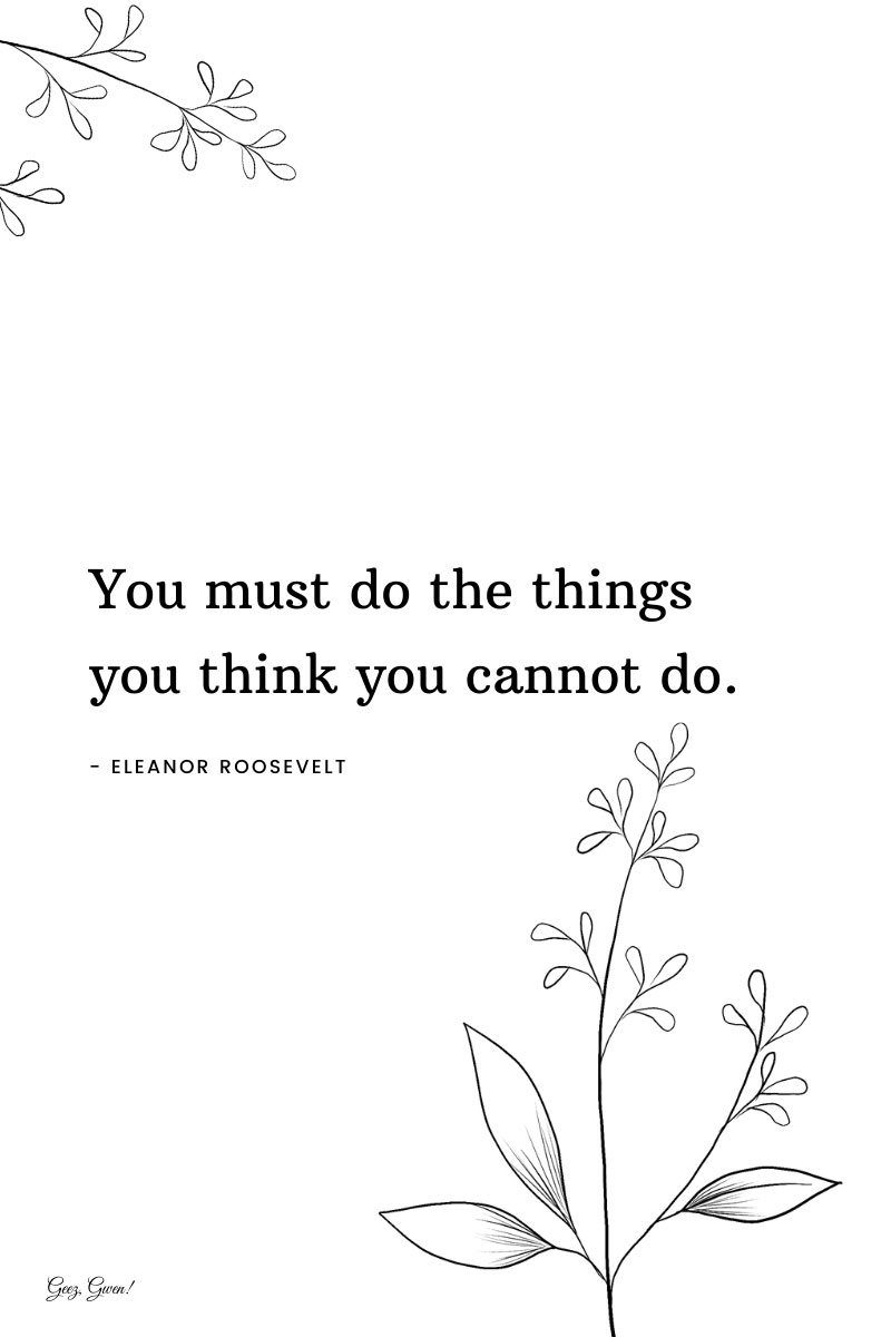 Eleanor Roosevelt Inspirational Quote