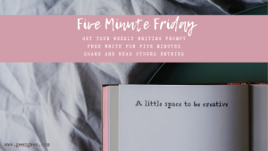 Five Minute Friday Writing Community - Prompt Refrain