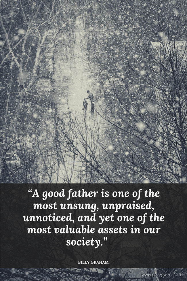Billy Graham Father Quotes - Quotes and sayings about Dads