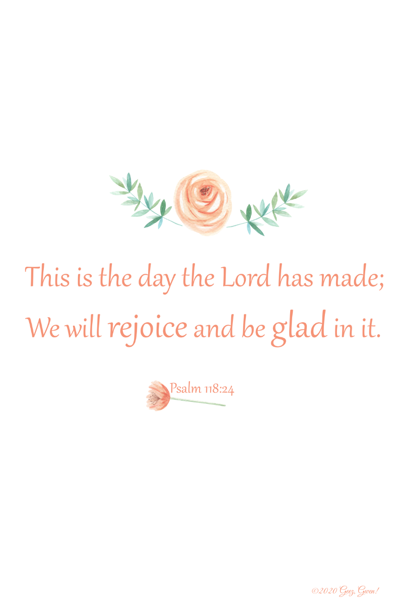 Psalm 118:24 Peach Roses Design