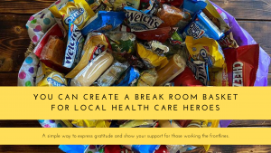 Create A Break Room Basket for Health Care Heroes