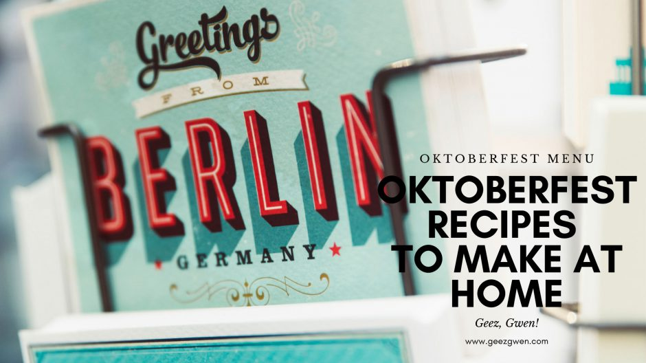Oktoberfest menu to make at home. Oktoberfest recipes