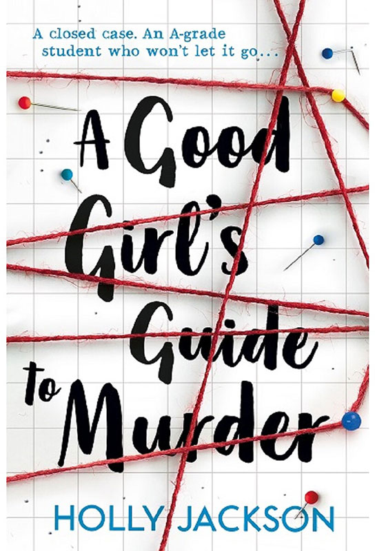 A Good Girls Guide To Murder Book Recommendation