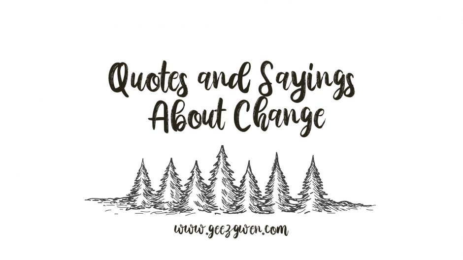 Quotes and Sayings About Change