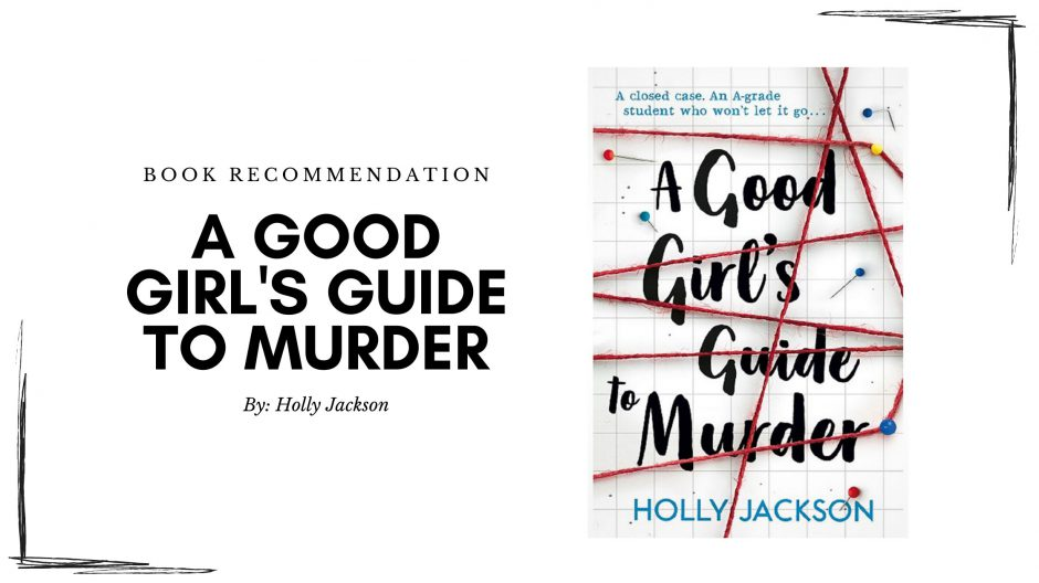 A Good Girl's Guide to Murder Book Recommendation and Review