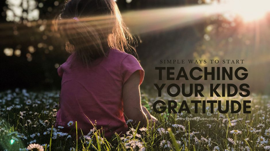Ideas and Activities to begin teaching our kids gratitude right now.