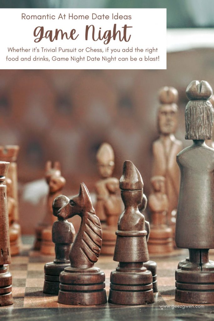 Date Night At Home - Board games can make for a really fun date night. Whether you play Chess or Clue, add the right food and drinks and this is a great date idea.