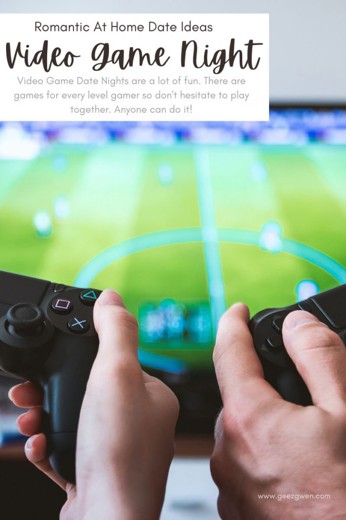 At home Date Ideas - Have a Video Game Date Night.