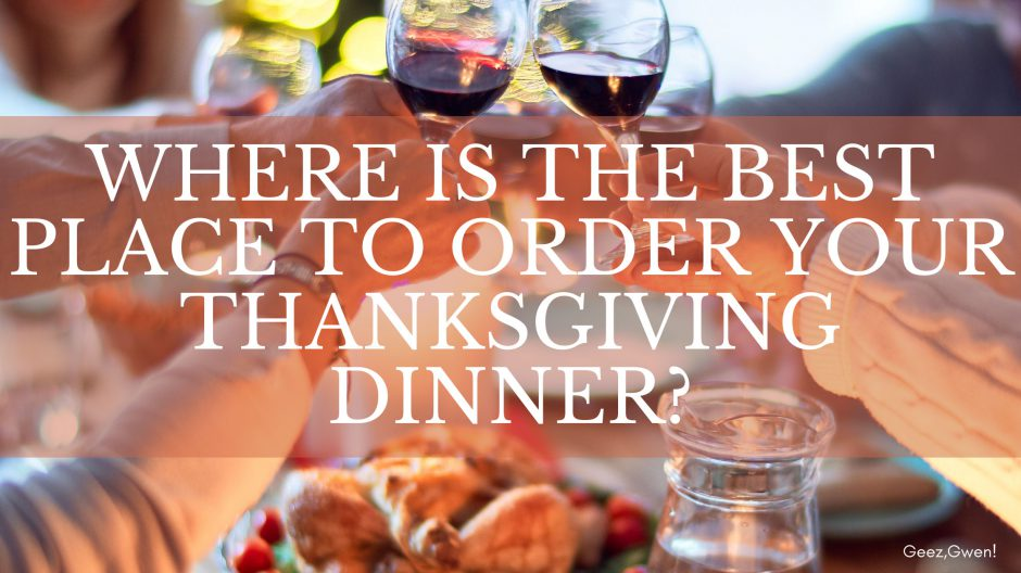 Where To Buy Your Prepared Thanksgiving Dinner