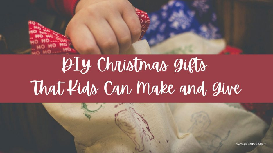 DIY Christmas gifts for kids to make.