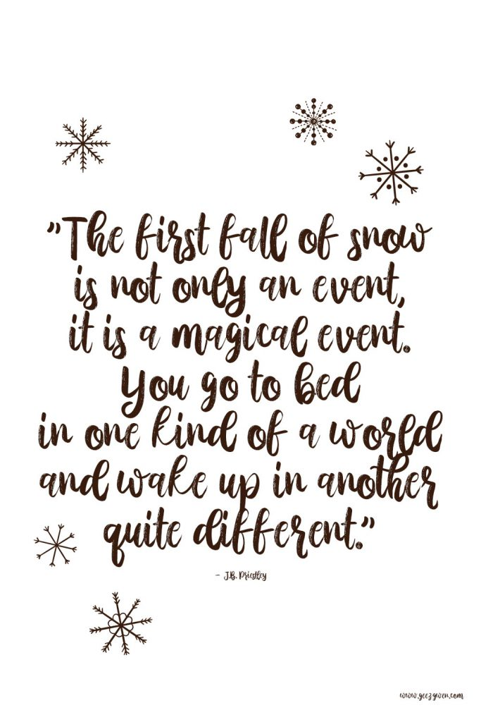 First Snowfall Quote
