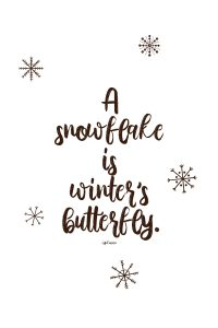 Snow globe quote - Winter's Butterfly