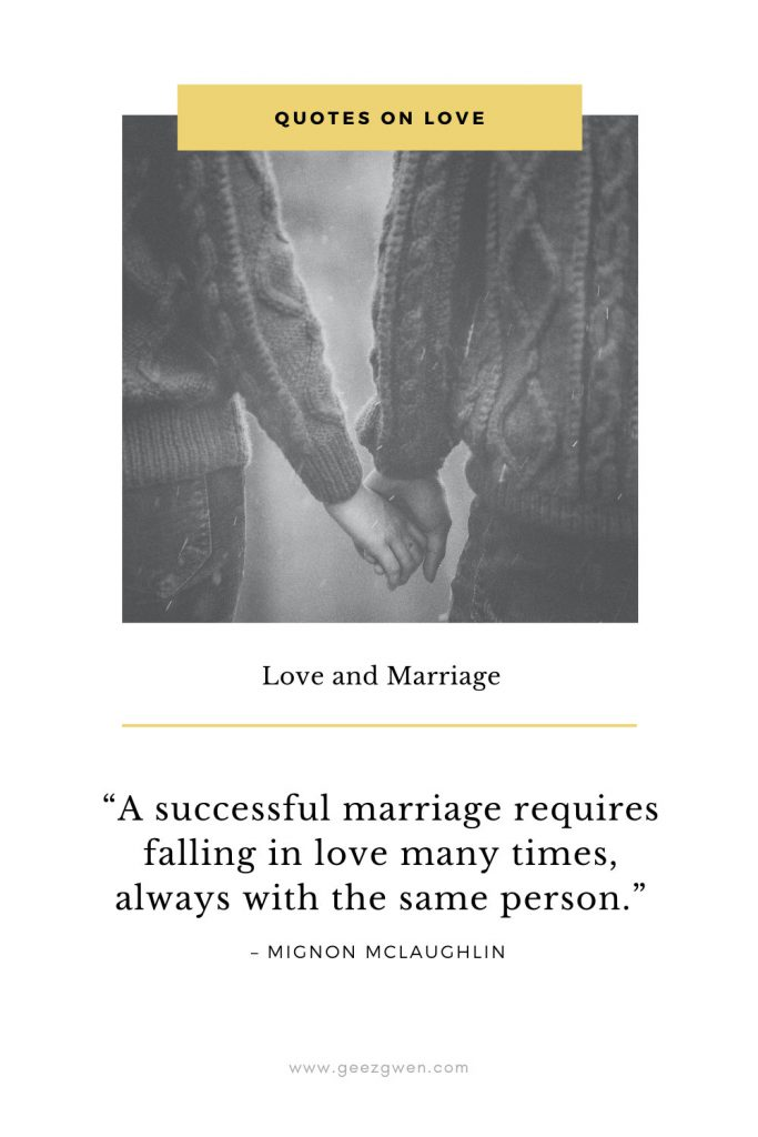 """A successful marriage requires falling in love many times, always with the same person."""