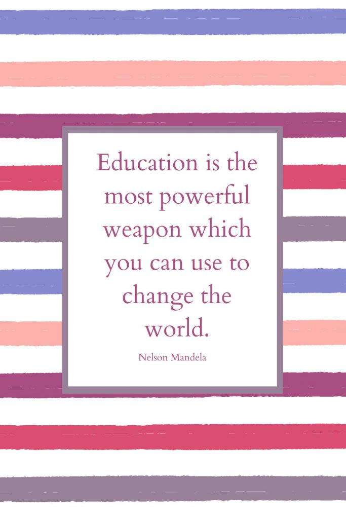 Education is the most powerful weapon which you can use to change the world. - Nelson Mandela - Education Quote