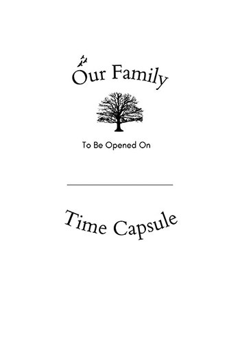 Family Time Capsule Open Date Sheet
