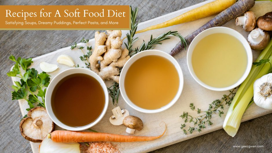 Soft Food Diet Recipe Collection