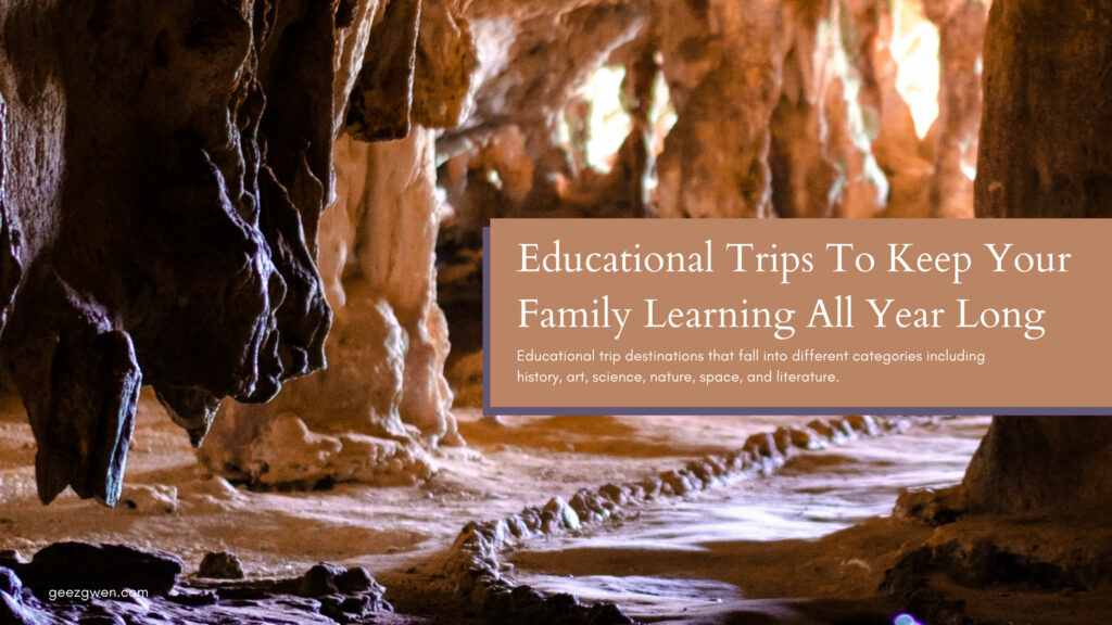 Educational Trips for Families